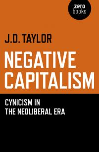 Negative Capitalism by Dan Taylor