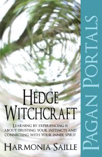 Pagan Portals - Hedge Witchcraft by Harmonia Saille