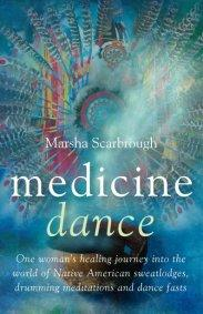 Medicine Dance by Marsha Scarbrough