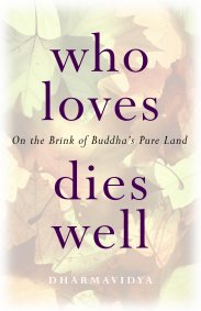 Who Loves Dies Well