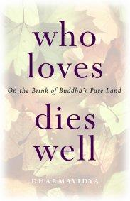 Who Loves Dies Well by David Brazier