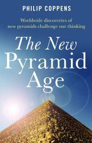 New Pyramid Age, The by Philip Coppens
