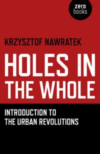 Holes In The Whole by Krzysztof Nawratek