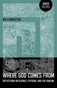Where God Comes From by Ira Livingston