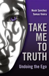 Take Me To Truth by Tomas Vieira, Nouk Sanchez