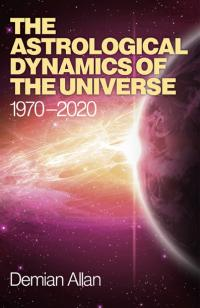 Astrological Dynamics of the Universe, The