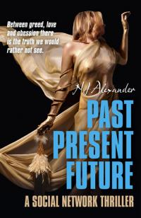 Past Present Future by N J Alexander