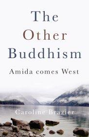 Other Buddhism, The by Caroline Brazier