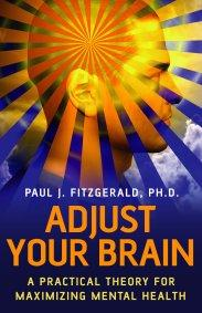 Adjust Your Brain by Paul Fitzgerald