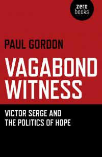 Vagabond Witness: by Paul Gordon
