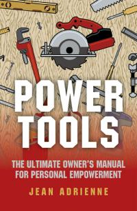 Power Tools by Jean Adrienne