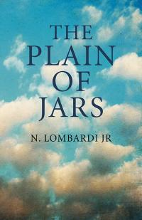 Plain of Jars, The by N. Lombardi Jr.