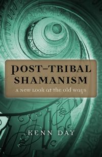 Post-Tribal Shamanism