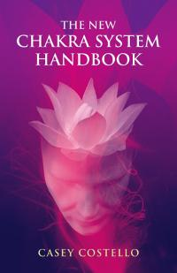 New Chakra System Handbook, The by Keren Costello