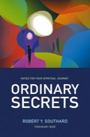 Ordinary Secrets by Robert Y Southard