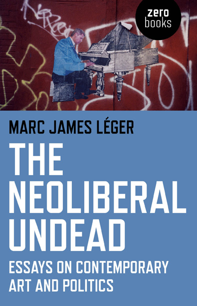 Neoliberal Undead, The: