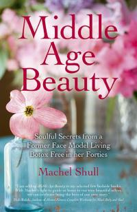 Middle Age Beauty by Machel Shull