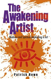 Awakening Artist, The by Patrick Howe