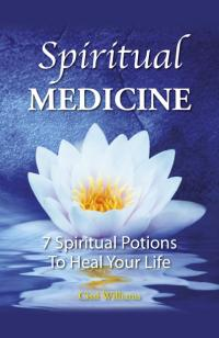 Spiritual Medicine  by Cissi Williams