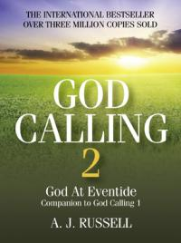 God Calling 2 by A. J. Russell