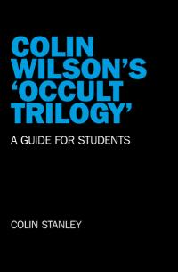Colin Wilson's 'Occult Trilogy'