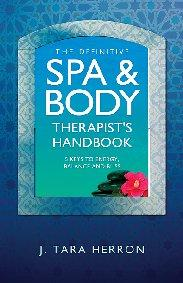 Definitive Spa and Body Therapist's Handbook, The