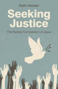 Seeking Justice by Keith Hebden