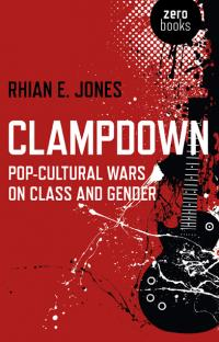 Clampdown by Rhian E. Jones