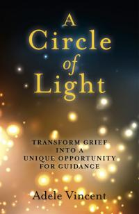 Circle of Light, A by Adele Vincent