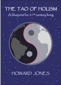 Tao of Holism, The by Howard Jones