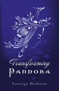 Transforming Pandora by Carolyn Mathews