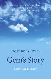 Gem's story - a spiritual journey by Joost Boekhoven