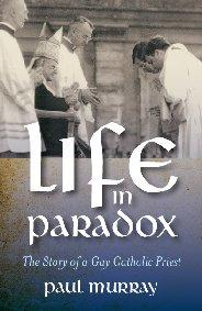 Life in Paradox by Paul Edward Murray