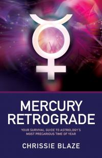 Mercury Retrograde by Chrissie Blaze