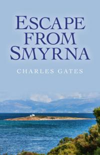 Escape from Smyrna by Charles Gates