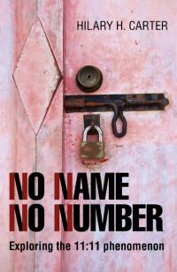 No Name No Number by Hilary H. Carter