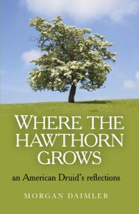 Where the Hawthorn Grows by Morgan Daimler