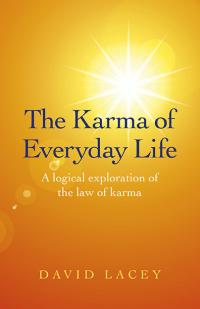 Karma of Everyday Life, The by David  Lacey