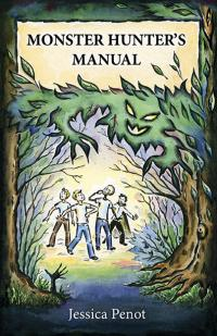 Monster Hunter's Manual, The by Jessica Penot