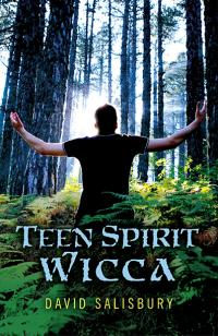 Teen Spirit Wicca by David Salisbury