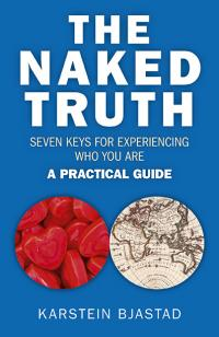 Naked Truth, The by Karstein Bjastad