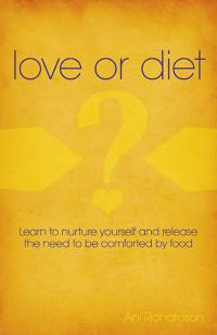 Love or Diet by Ani Richardson