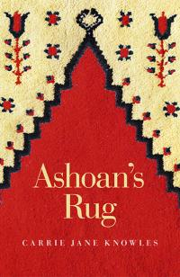 Ashoan's Rug by Carrie Jane Knowles