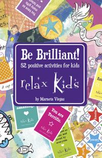 Relax Kids: Be Brilliant!