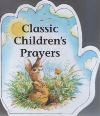 Little Prayers Series: Classic Children's Prayers by Alan and Linda Parry