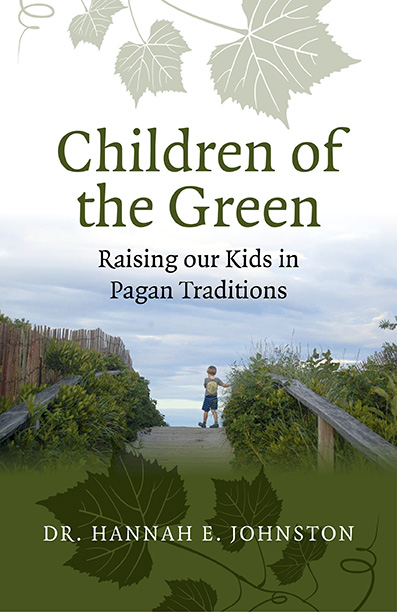 Children of the Green: Raising our Kids in Pagan Traditions