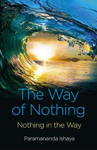 Way of Nothing, The by Paramananda Ishaya