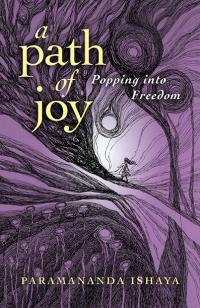Path of Joy, A by Paramananda Ishaya