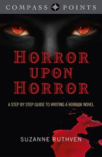 Compass Points - Horror Upon Horror by Suzanne Ruthven