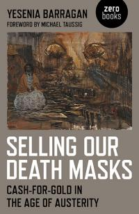 Selling Our Death Masks by Yesenia Barragan
